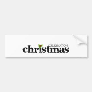 Celebrate - Cristmas. Bumper Stickers