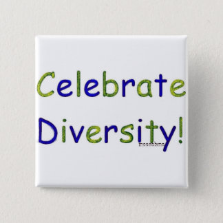 Celebrate Diversity 2 Inch Square Button