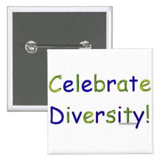 Celebrate Diversity 2 Inch Square Button