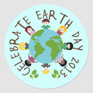 Celebrate Earth Day 2013 Classic Round Sticker