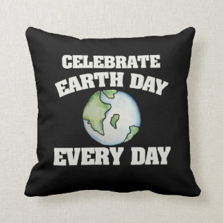 Celebrate earth day every day throw pillow