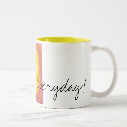Celebrate Everyday! Coffee Mug