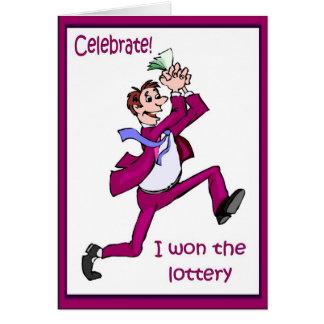 Celebrate! I won the lottery Card