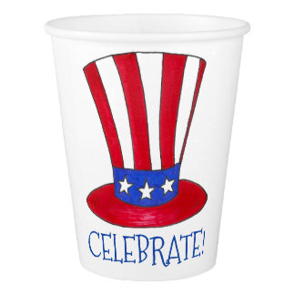 Celebrate July 4th Patriotic Uncle Sam USA America Paper Cup