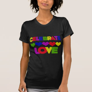 Celebrate Love Tshirts