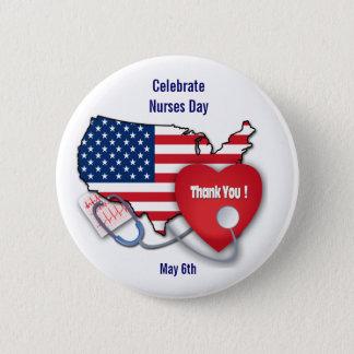 Celebrate  Nurses Day. 2 Inch Round Button