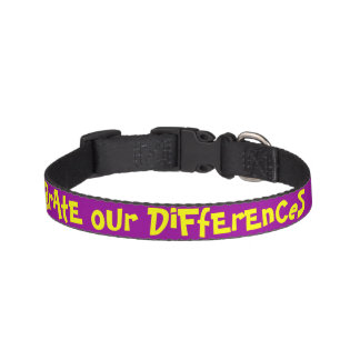 CeLeBrAtE oUr DiFfErEnCeS Dog Collar