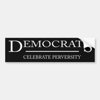 Celebrate perversity bumper sticker