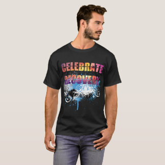 Celebrate Recovery I T-Shirt