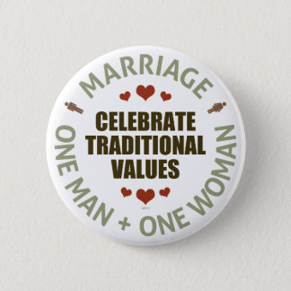 Celebrate Traditional Values 2 Inch Round Button