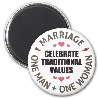 Celebrate Traditional Values 2 Inch Round Magnet