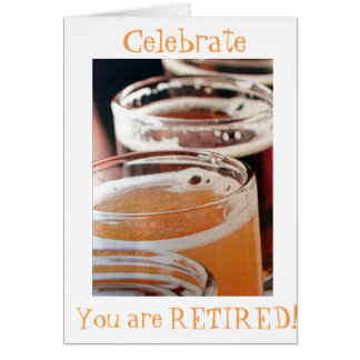 CELEBRATE-YOU ARE ***RETIRED*** CARD