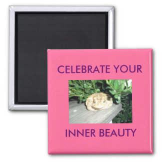 CELEBRATE YOUR , INNER BEAUTY SQUARE MAGNET