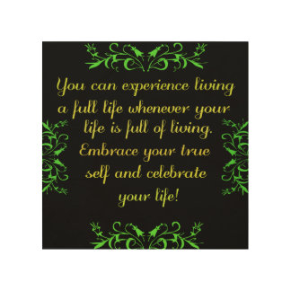Celebrate Your Life 2 Wood Canvas