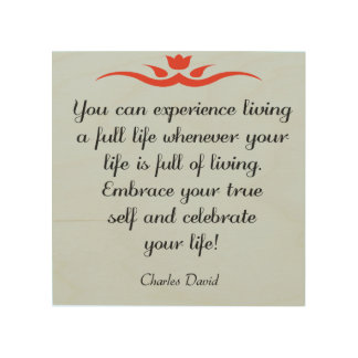 Celebrate Your Life 3 Wood Print