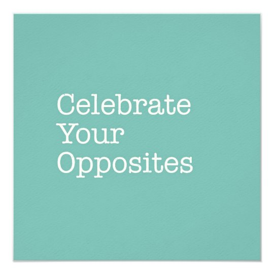 Celebrate Your Opposites Note Card