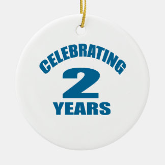 Celebrating 02 Years Birthday Designs Ceramic Ornament