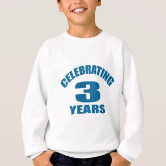 Celebrating 03 Years Birthday Designs Sweatshirt