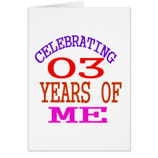 Celebrating 03 Years Of Me Card