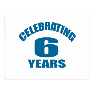 Celebrating 06 Years Birthday Designs Postcard