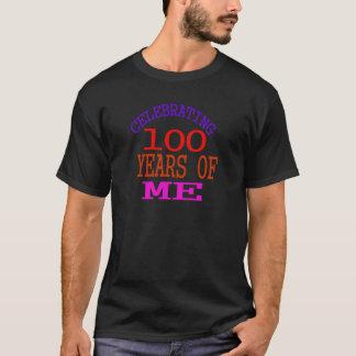 Celebrating 100 Years Of Me T-Shirt