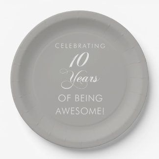 Celebrating 10 Years Of Being Awesome Paper Plate