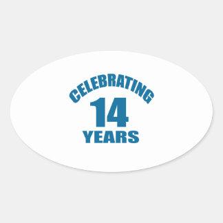 Celebrating 14 Years Birthday Designs Oval Sticker