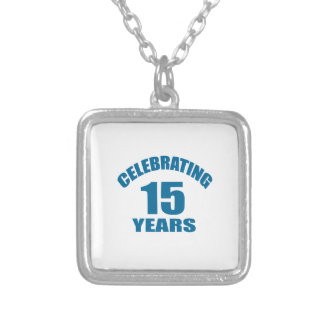 Celebrating 15 Years Birthday Designs Silver Plated Necklace