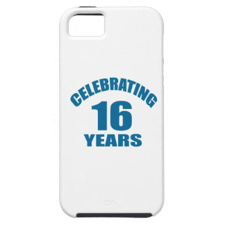 Celebrating 16 Years Birthday Designs iPhone 5 Case