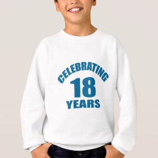Celebrating 18 Years Birthday Designs Sweatshirt