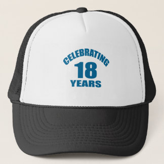 Celebrating 18 Years Birthday Designs Trucker Hat