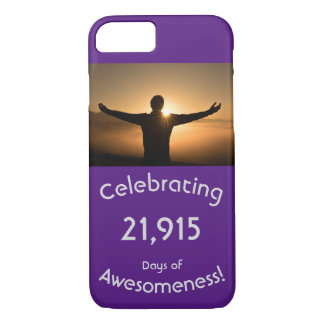 Celebrating 21,915 Days Of Awesomeness Birthday iPhone 8/7 Case