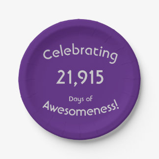 Celebrating 21,915 Days Of Awesomeness Birthday Paper Plate