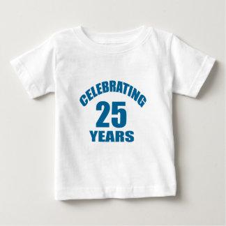 Celebrating 25 Years Birthday Designs Baby T-Shirt