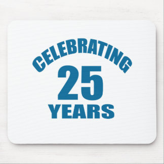 Celebrating 25 Years Birthday Designs Mouse Pad