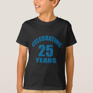 Celebrating 25 Years Birthday Designs T-Shirt