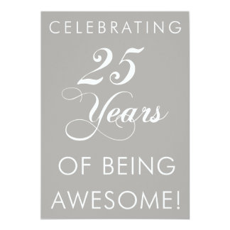 Celebrating 25 Years Of Being Awesome Invite