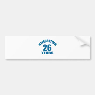 Celebrating 26 Years Birthday Designs Bumper Sticker