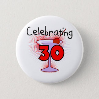 Celebrating 30 Tshirts and Gifts 2 Inch Round Button