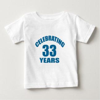 Celebrating 33 Years Birthday Designs Baby T-Shirt