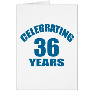 Celebrating 36 Years Birthday Designs Card