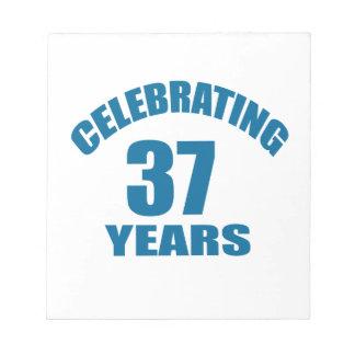 Celebrating 37 Years Birthday Designs Notepad