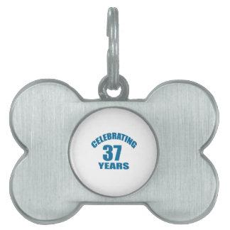 Celebrating 37 Years Birthday Designs Pet ID Tag