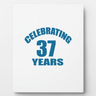 Celebrating 37 Years Birthday Designs Plaque