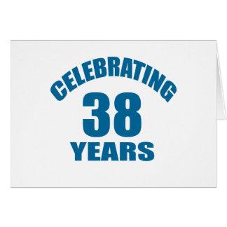 Celebrating 38 Years Birthday Designs Card