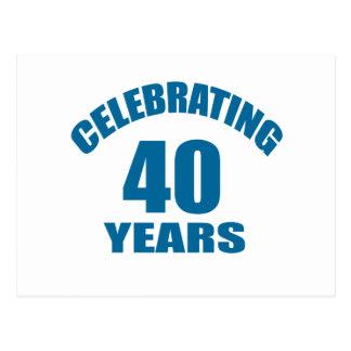 Celebrating 40 Years Birthday Designs Postcard