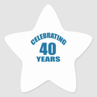 Celebrating 40 Years Birthday Designs Star Sticker
