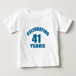 Celebrating 41 Years Birthday Designs Baby T-Shirt