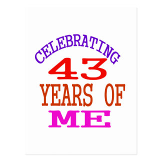 Celebrating 43 Years Of Me Postcard