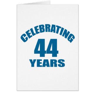 Celebrating 44 Years Birthday Designs Card
